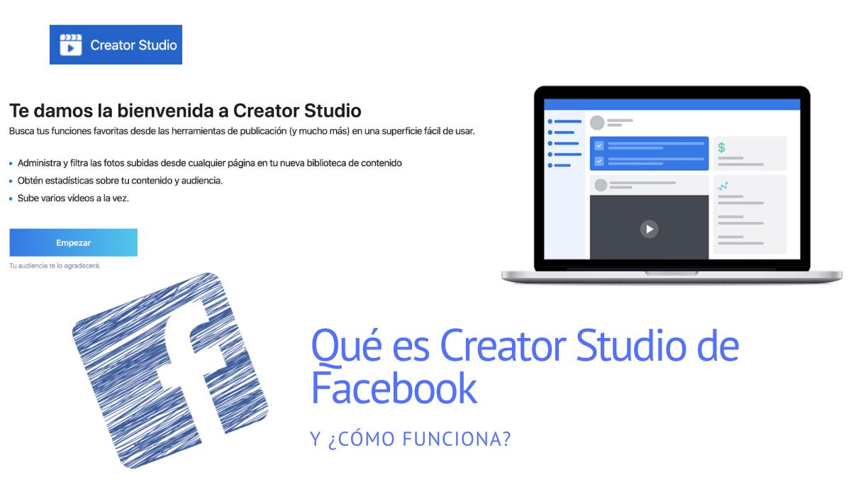 Qué es Creator Studio de Facebook y cómo funciona